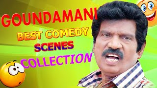 Goundamani Comedy Collections Vol.1 || Tamil Comedy Scenes || Tamil Comedy Movies Full
