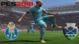 PES 2018 MASTER LEAGUE - LIGA PORTUGUESA - FC PORTO VS DESPORTIVO DE CHAVES