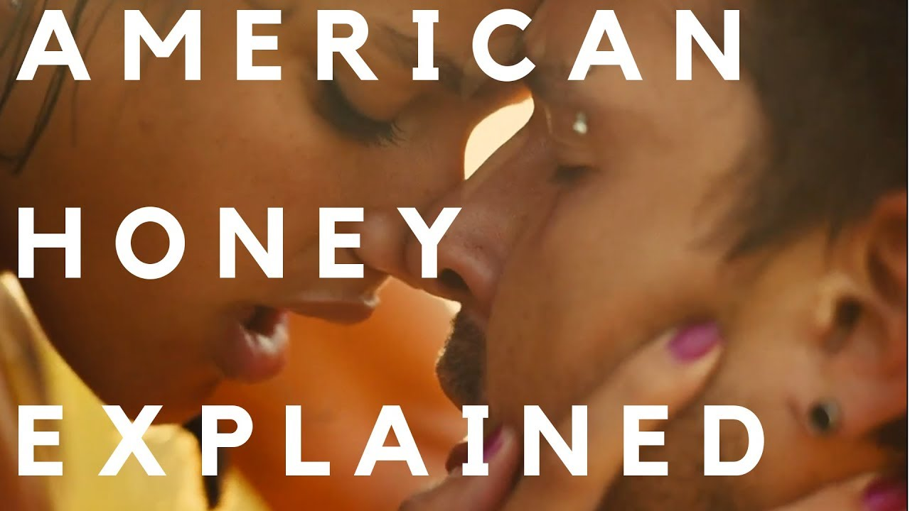 Download American Honey (2016) Explained