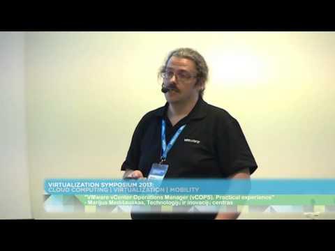 "MARIJUS MEDIŠAUSKAS - ""VMware vCenter Operations Manager (vCOPS). Practical experience"""