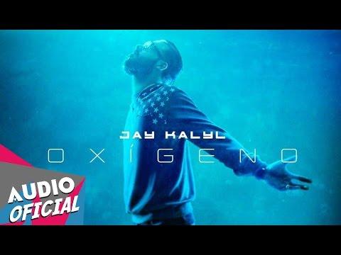 Jay Kalyl - Ganarlos a Todos [Oxigeno] ★Estreno★ | NUEVO 2016 HD