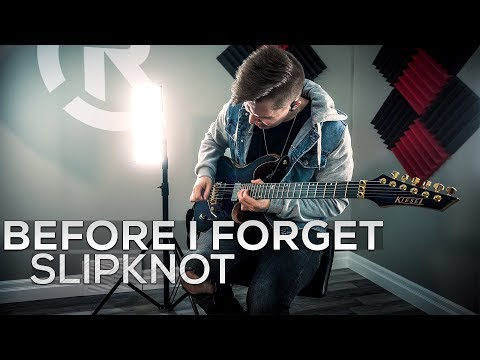 Slipknot - Before I Forget - Cole Rolland (Guitar Cover)