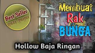 Download Lagu CARA MEMBUAT RAK BUNGA HOLLOW BAJA RINGAN mp3