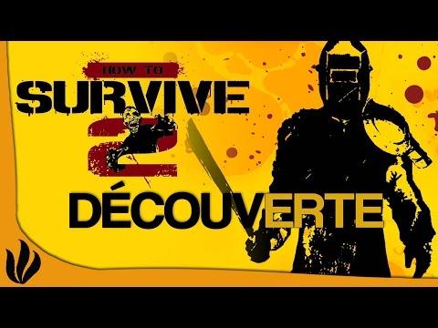 [FR] How to Survive 2 - Découverte