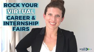 How To Prepare For A Virtual Career Fair - Tips For Students!   The Intern Hustle