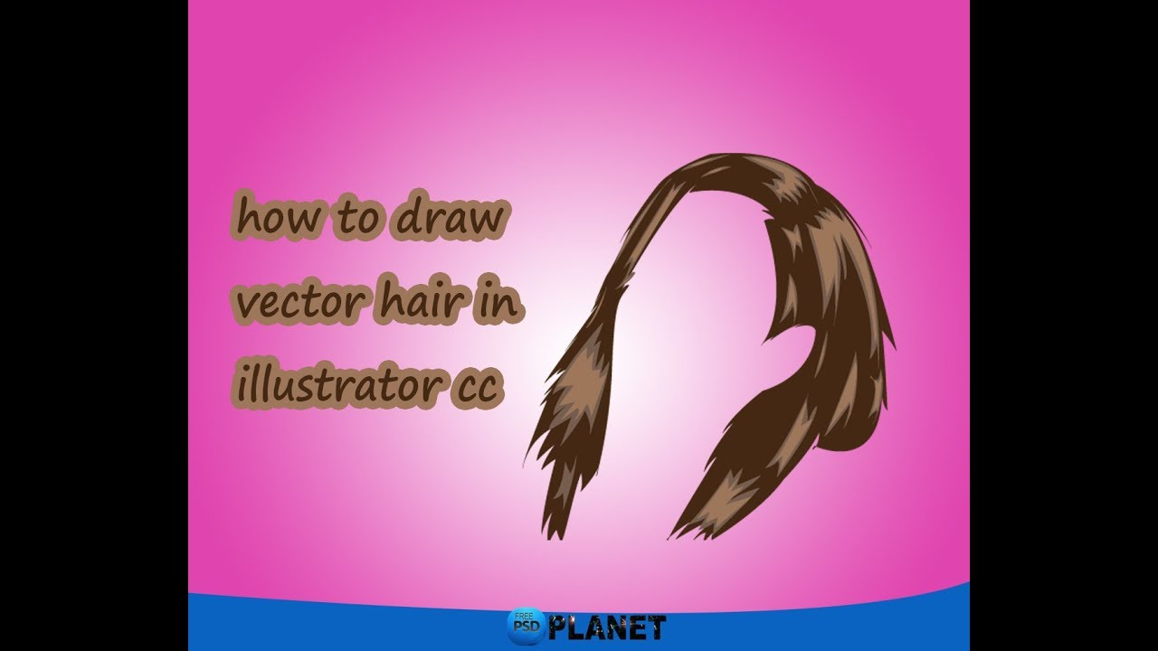 How To Draw Vector Hair Only For Beginners Illustrator Cc Tutorial
