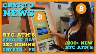 Found $300 in BAT | 2100+ New BTC ATM's | Samsung Developing Blockchain | Mining Earnings & Fatigue