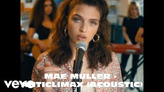 Смотреть клип Mae Muller - Anticlimax | Acoustic