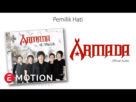 Armada - Pemilik Hati (Official Audio)