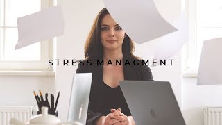 How to Deal with Stress & High Stress Environments | Stress Management 2.0