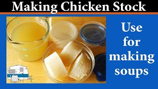How to make and store Chicken Stock