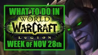 SAVE THE PLANET!! | What's New in WoW: Week of November 28th, 2017