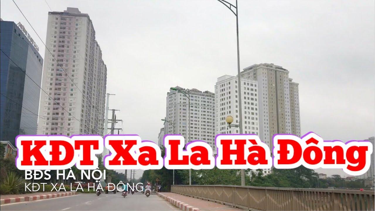 Khu đô thị Xa La Hà Đông 2019Hà Đông 2019 | KĐT XA LA | BĐS Hà Nội