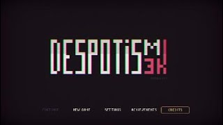 Despotism3k lets play 13 WITH QUEEN FAITH 89