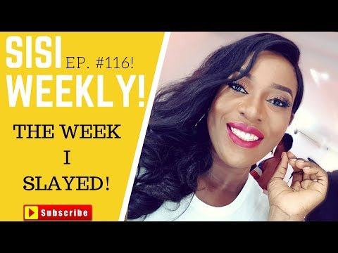 HOW TO BE A SLAY QUEEN | LIFE IN LAGOS | SISI WEEKLY #116