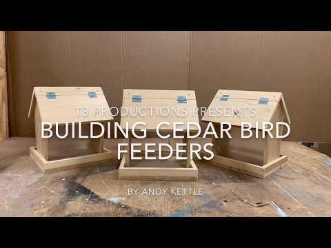 Building Cedar Bird Feeders