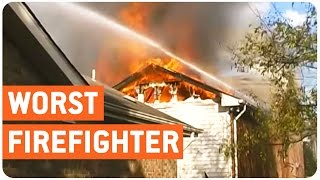 Worst Firefighter Ever? | Doing The Job Right