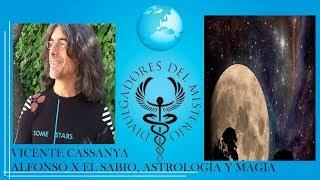 Alfonso X El Sabio, astrología y magia por Vicente Cassanya