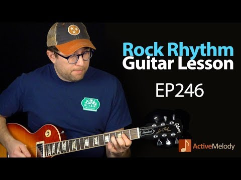 Learn a Driving, Rock Rhythm on Guitar  Classic Rock Rhythm Guitar Lesson  EP246