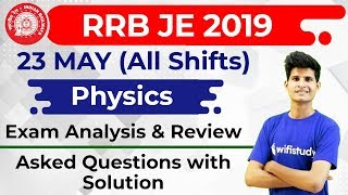 RRB JE 2019 (23 May 2019, All Shifts) Physics | JE CBT 1 Exam Analysis & Asked Questions