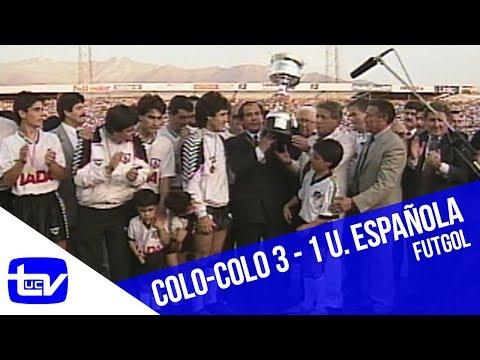 Colo-Colo 3 - 0 Unión Española (Campeón 1993) | Futgol
