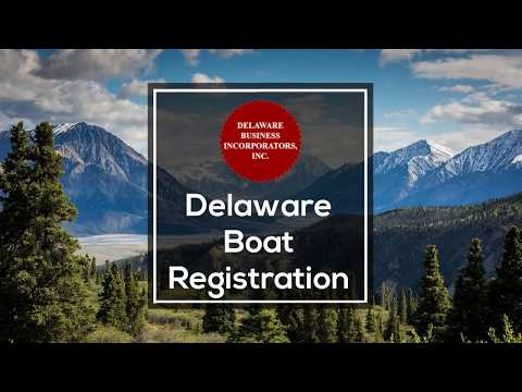Delaware Boat Registration | Yacht Registration Service | Delaware Business Incorporators, Inc.