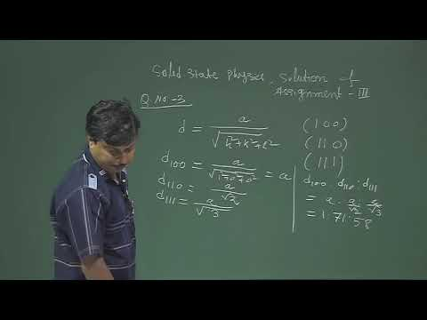 Week 3 Assignment Solution of Solid State Physics