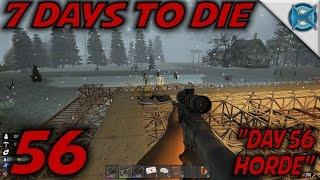 7 Days to Die -Ep. 56-