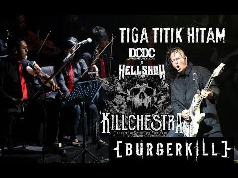 Tiga Titik Hitam - Burgerkill ft Fadly at DCDC x HELLSHOW
