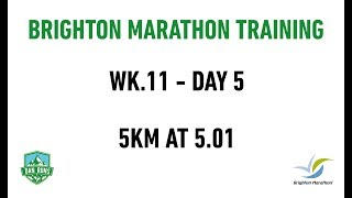 Brighton Marathon Training - WEEK 11 DAY 5 - 5KM AT 5:01