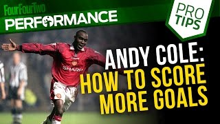 Andy Cole: How to finish a one-on-one