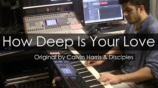 """How Deep Is Your Love"" - Calvin Harris, Disciples (Piano Cover) - Niko Kotoulas"