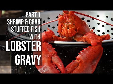 Shrimp & Crab Stuffed Fish With Lobster Gravy -Part One