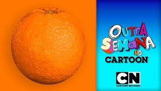 Laranja | Outra Semana no Cartoon | S03 E09 | Cartoon Network