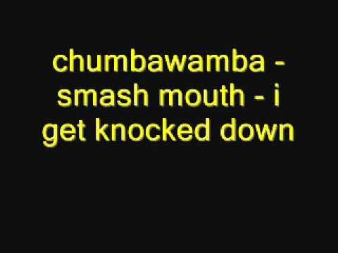 chumbawamba  smash mouth  i get knocked downwmv