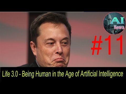 Life 3 0 – Being Human in the Age of Artificial Intelligence | Elon Musk