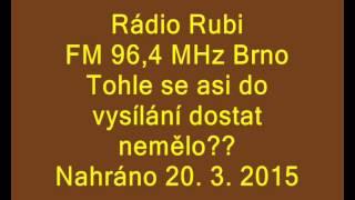 Divné vysílání Rádio Rubi FM 96,4 MHz Brno