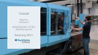 Tutorial: Maschine Einschalten - Anfahren mit dem Abspritzprogramm - Sumitomo (SHI) Demag