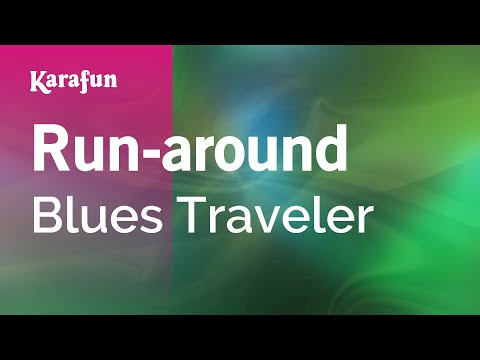 Karaoke Run-around - Blues Traveler *