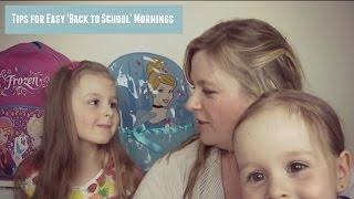 Tips for easier school mornings