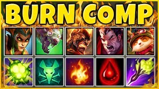 INFINITE BURN TEAM COMP 2019 (BURN ONLY KILLS) THE CRAZIEST TEAM EVER - League of Legends