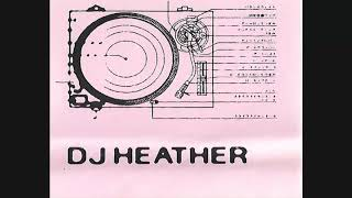 DJ Heather - Pepto