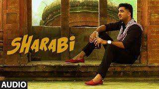 Sharabi Full Audio Song | Gagan Sidhu | Kuwar Virk | Latest Punjabi Song 2016