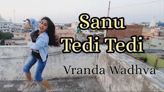 Sanu Tedi Tedi Takdi Tu dance/ Surjitbinrakhiya / Punjabi Song Dance / Vranda Wadhva | Bhangra