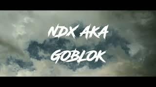 NDX AKA - GOBLOK  KOK AKU ISO NGANTI KOYO NGENE COVER AKUSTIK