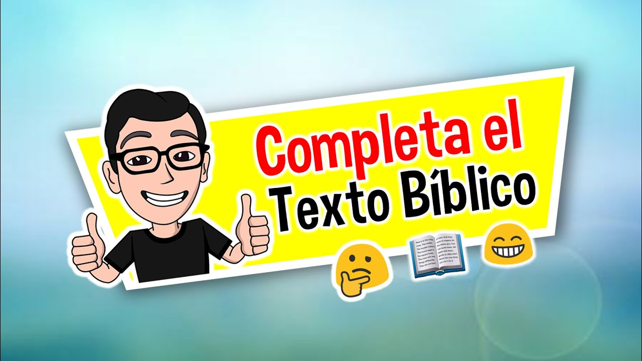 COMPLETA EL TEXTO BIBLICO #4 | ¿CUÁNTO SABES DE LA BIBLIA?