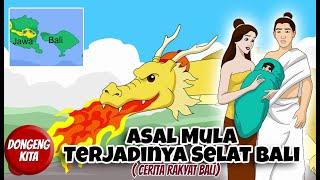 Download lagu ASAL MULA TERJADINYA SELAT BALI ~ Cerita Rakyat Bali   Dongeng Kita