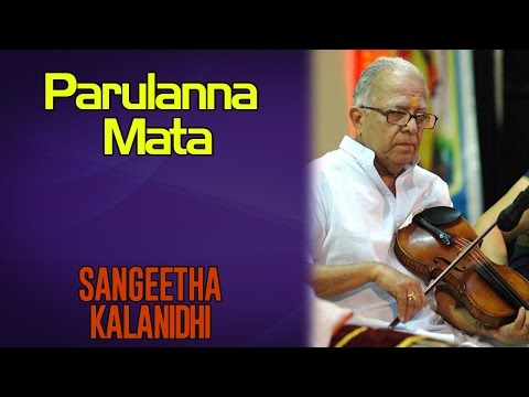 Parulanna Mata | Dr.T.N. Krishnan | Sangeeta Kalanidhi