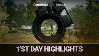 Best highlights of the 1'st day,  StarSeries i-League PUBG