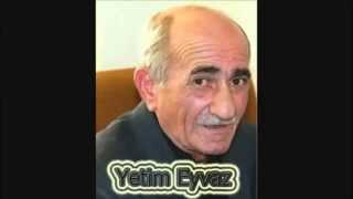Yetim Eyvaz - Qarisiq Seirler